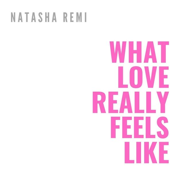 Cover art for What Love Really Feels Like